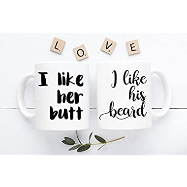 I Like His Beard I Like Her Butt Mug - Newly Wed Gift - Beard Butt Cups - Wedding Gifts For Couple - Gifts For Him - Funny Coffee Mug Set - Unique - Custom Coffee Mug - 11oz
