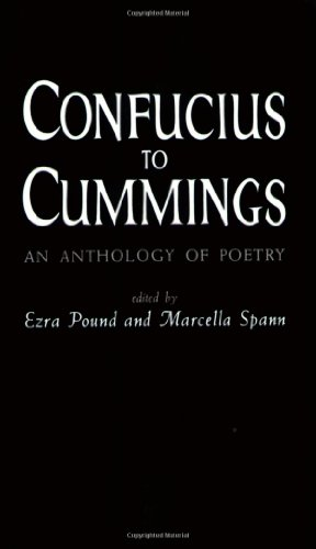 Confucius to Cummings: Poetry Anthology (New Directions Paperbook)