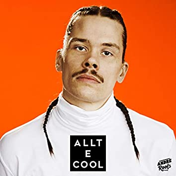 Allt E Cool