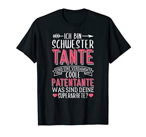 Ich Bin Schwester Tante Und Eine Verdammt Coole Patentante T-Shirt