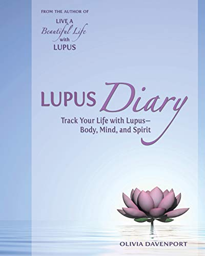 Lupus Diary: Track Your Life with Lupus--Body, Mind, and Spirit