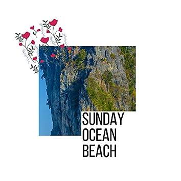 Sunday Ocean Beach