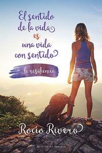 El sentido de la vida es una vida con sentido