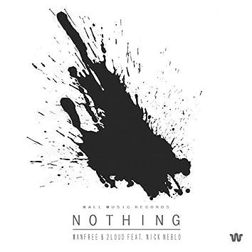 Nothing (feat. Nick Neblo) [Radio Edit]