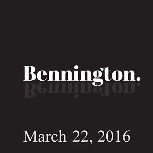 Bennington, March 22, 2016 audiobook cover art