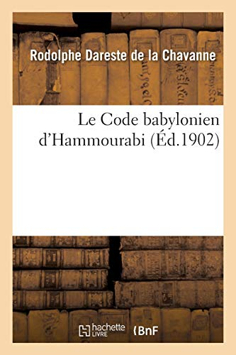 Le Code babylonien d'Hammourabi