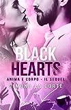 BLACK HEARTS: Anima e Corpo - Il Sequel