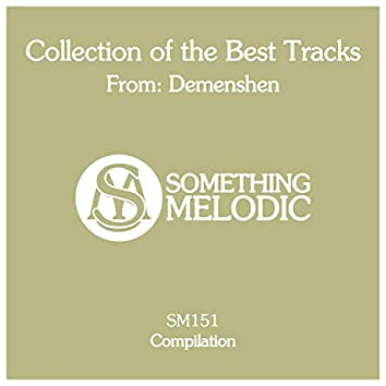 Collection of the Best Tracks From: Demenshen