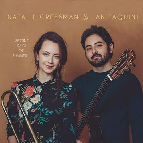 Natalie Cressman & Ian Faquini