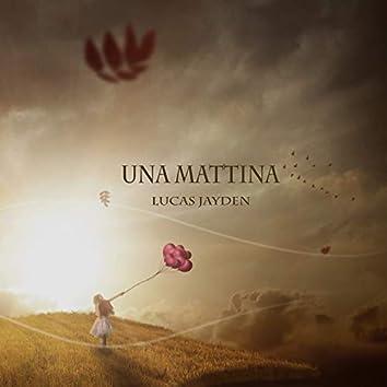 Una Mattina