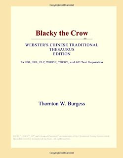 Blacky the Crow (Webster's Chinese Traditional Thesaurus Edition)