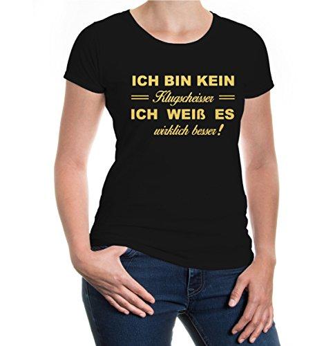 Girlie T-Shirt Ich Bin kein Klugscheißer. Ich weiß es wirklich Besser-M-Black-Gold