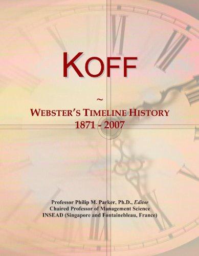Koff: Webster's Timeline History, 1871 - 2007
