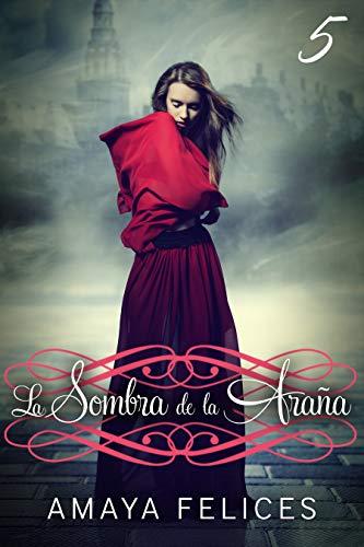 La sombra de la araña 5: Una novela juvenil de fantasía