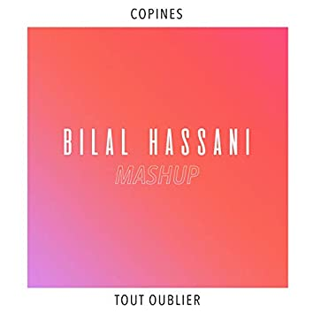 Mashup (Copines x Tout oublier)