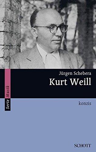 Kurt Weill: konzis (Serie Musik)