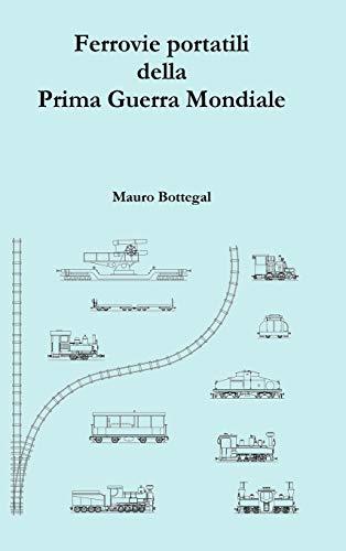 Ferrovie Portatili Della Prima Guerra Mondiale