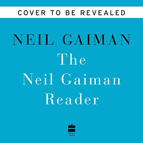 A Neil Gaiman Reader  By  cover art
