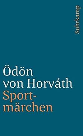 Sportmärchen, andere Prosa und Verse: Gesammelte Werke. Kommentierte Werkausgabe in Einzelbänden, Band 11