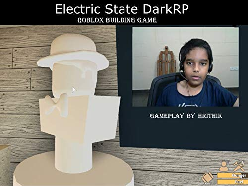 Clip: Electric State Dark RP - Roblox Building Game, Gameplay by Hrithik