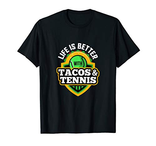 Funny Sayings Tennis and Tacos Player Gift for Men Women Kid T-Shirt