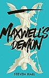 Maxwell's Demon: A Novel