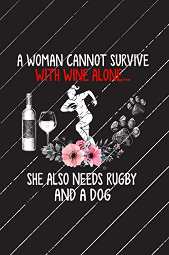 A woman cannot survive with wine alone she also needs rugby Body Progress Tracker