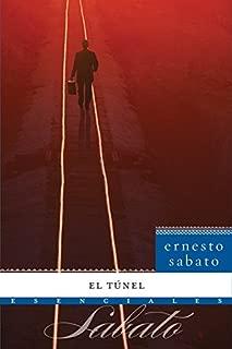 El Túnel: Novela (Esenciales) (Spanish Edition)