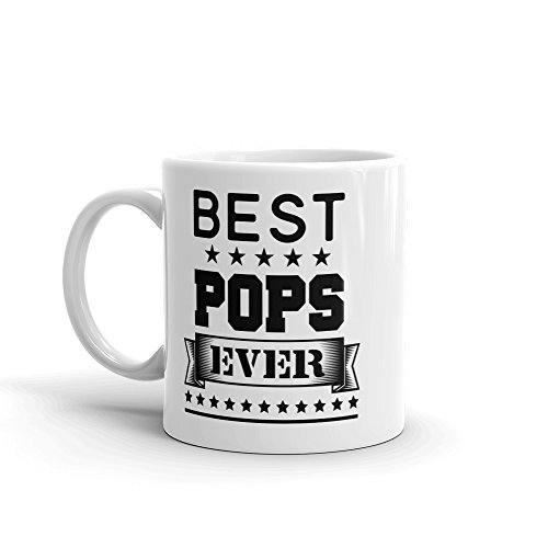 Ceramic Coffee Mug/Cup —'Best Pops Ever' Birthday Father's Day Christmas For Dad Father Grandpa