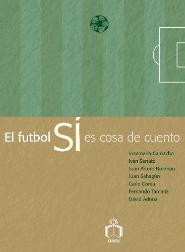 El futbol sí es cosa de cuento (Delta 3)