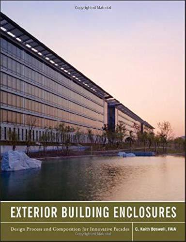 Download Exterior Building Enclosures: Design Process and Composition for Innovative Facades 0470881275