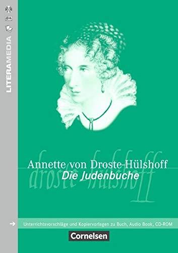 Literamedia: Die Judenbuche: Handreichungen für den Unterricht. Unterrichtsvorschläge und Kopiervorlagen