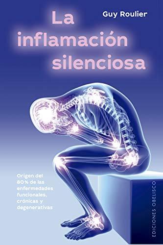 inflamación Silenciosa (Salud y vida natural)