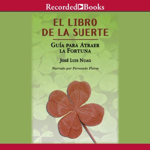 El libro de la suerte: Guia pa [The Book of Good Luck] audiobook cover art