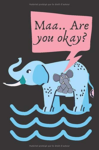 Maa.. Are you okay?: Lined Journal Notebook, 120 Pages, 6x9 Diary. Elephant died in kerala. Gift Notebook Journal for Elephant Lovers, Elephant family