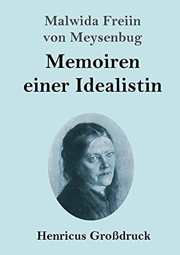Memoiren einer Idealistin (Großdruck)