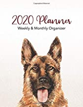 2020 Planner Weekly & Monthly Organizer: German Shepherd Dog and Puppy Breed with Full Calendar Spreads Daily and Weekly Layouts including Holidays ... Dog Planner Water Color Illustration)