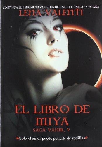 EL Libro De Miya V (SAGA VANIR)