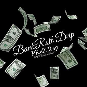 Bankroll Drip