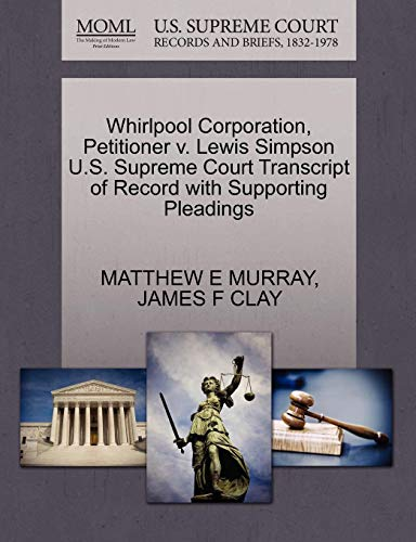 Whirlpool Corporation, Petitioner V. Lewis Simpson U.S. Supreme Court Transcript of Record with Supporting Pleadings