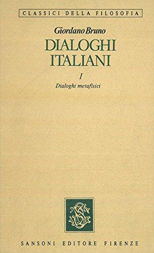 Dialoghi italiani. 1° Dialoghi metafisici - 2° Dialoghi morali. Note di Giovanni Gentile. Terza edizione a cura di Giovanni Aquilecchia.