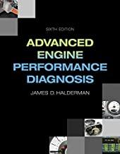 Advanced Engine Performance Diagnosis (6th Edition) (Automotive Systems Books)
