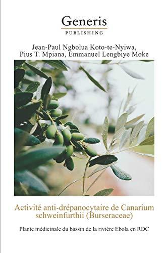 Activité anti-drépanocytaire de Canarium schweinfurthii(Bursaceae):: Plante médicinale du bassin de la rivière Ebola en RDC