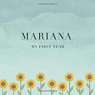 Mariana My First Year: Baby Book I Babyshower or Babyparty Gift I Keepsake I Memory Journal with prompts I Pregnancy Gift ...