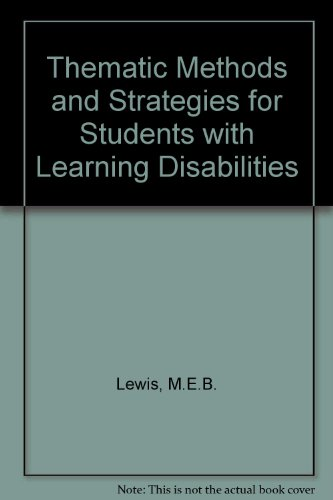 Thematic Methods and Strategies in Learning Disabilities: A Textbook for Practitioners