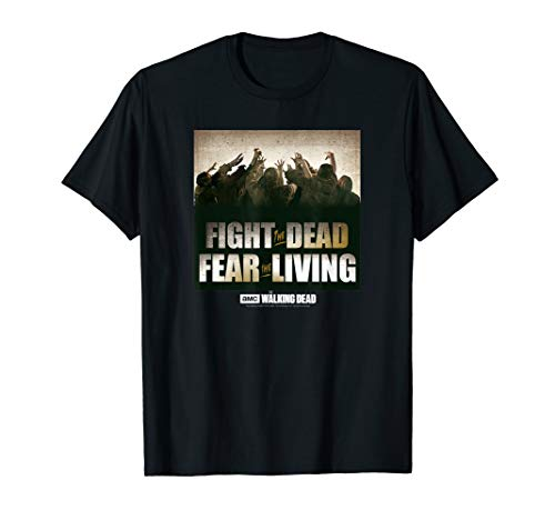 The Walking Dead Fight The Dead, Fear The Living T-Shirt