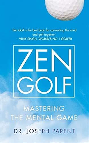 Parent, J: Zen Golf