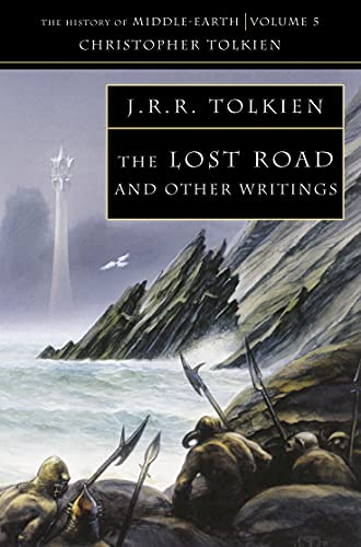 The Lost Road: and Other Writings: Book 5