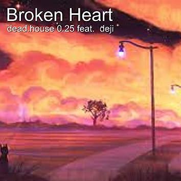 Broken Heart (feat. Deji)