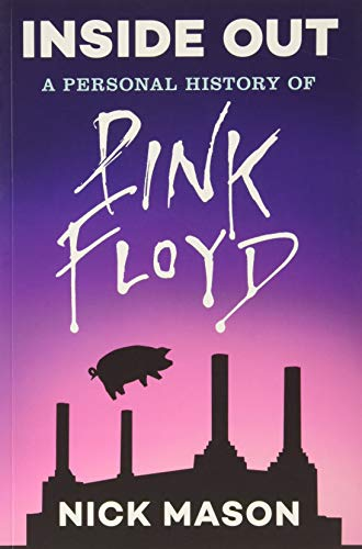 Inside Out: A Personal History of Pink Floyd (Reading Edition): (rock